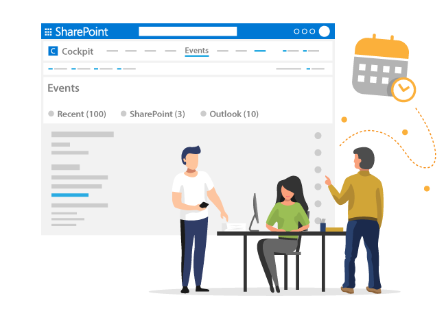 The Cockpit provides you with an overview of all your events in SharePoint.