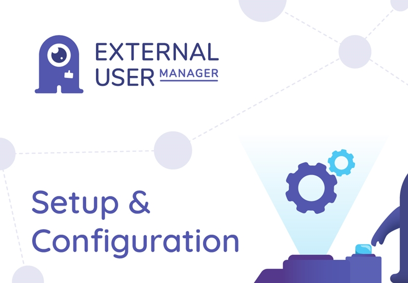 External User Manager Setup and Configuration