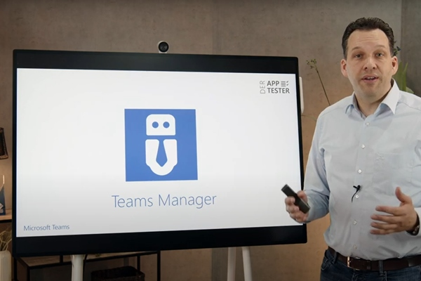 Der App-Tester präsentiert den Teams Manager